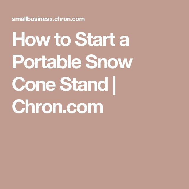 Start Your Own Snow Cone Stand Business