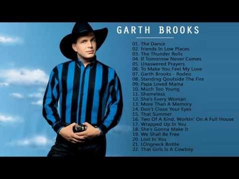 Garth Brooks Greatest Hits - Best Of Garth Brooks Songs 2017 - YouTube