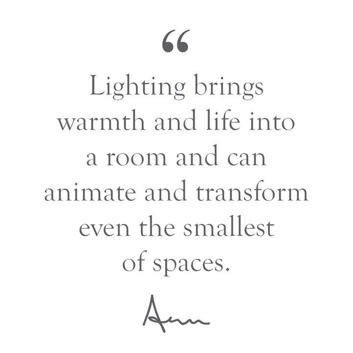 No Matter What When Designing A Room Aerin Always Starts With Lighting Interior Design Quotes Home Quotes And Sayings Design Quotes