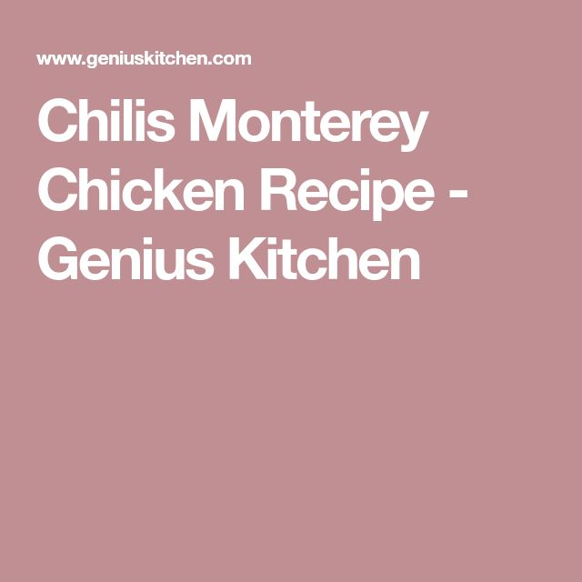 Chilis Monterey Chicken Recipe - Genius Kitchen
