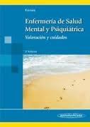 Fornés Vives J. Enfermería de salud mental y psiquiátrica: valoración y cuidados. 2a. ed. Madrid: Médica Panamericana; 2012.