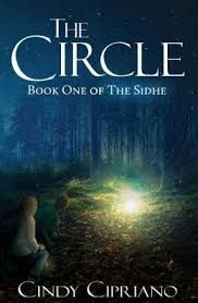 """The Circle: Book One of The Sidhe"" By Cindy Cipriano. Review by This Kid Reviews Books who gives it 5/5!"