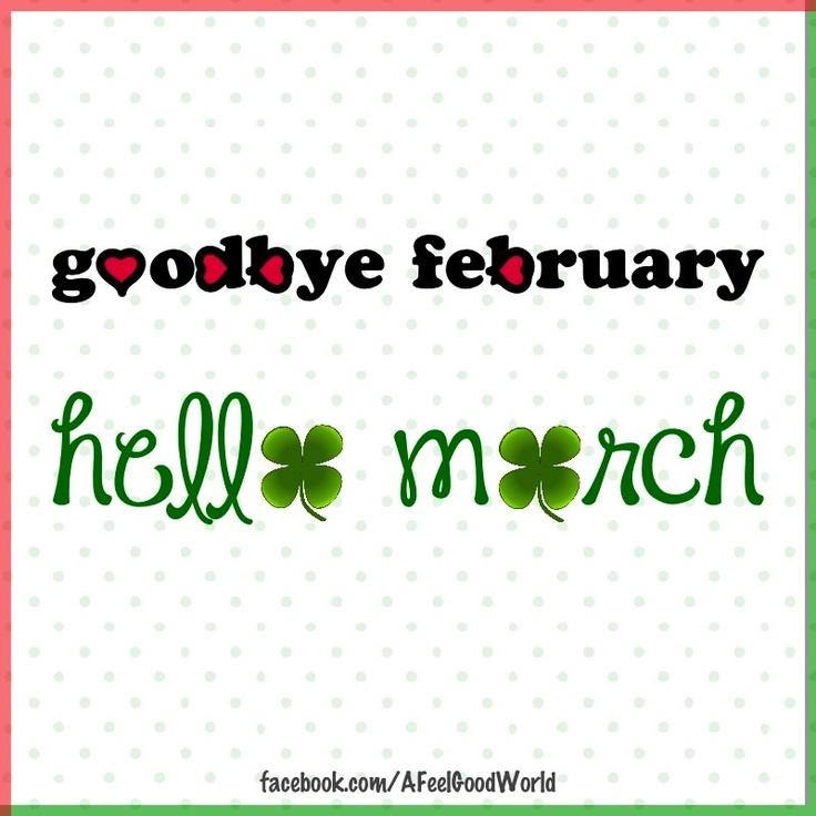 Bye February, Hello March! via             from kathie lane ... thanks !!!oooooooo   :c )