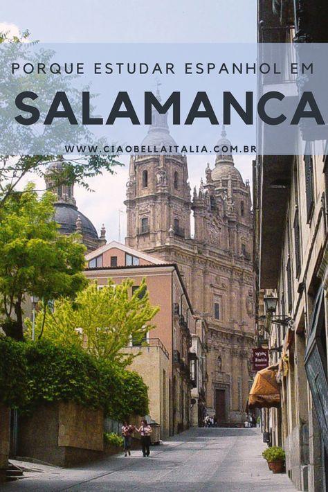 5 Motivos para estudar espanhol em Salamanca, Espanha
