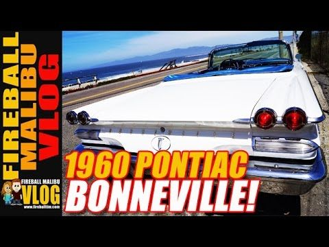 1960 #PONTIAC #BONNEVILLE! - FIREBALL MALIBU VLOG 596 FIREBALL'S KIDS CAR BOOKS ON AMAZON! http://ift.tt/2faxJCq FIREBALL'S BLOG! http://ift.tt/12aPqeo FIREBALL MALIBU VLOG Inspiring you to BREAKOUT! Do WHAT YOU LOVE and LOVE WHAT YOU DO! 1960 #PONTIAC #BONNEVILLE! - FIREBALL MALIBU VLOG 596 - Fireball and buddy Greg Gill snag a 1960 Pontiac Bonnevile for a photoshoot then Fireball and Kathie do an unboxing from Add-A-Rest! THE VLOG STORE IS OPEN! Snag one of Fireball's new HATS & MUGS and…