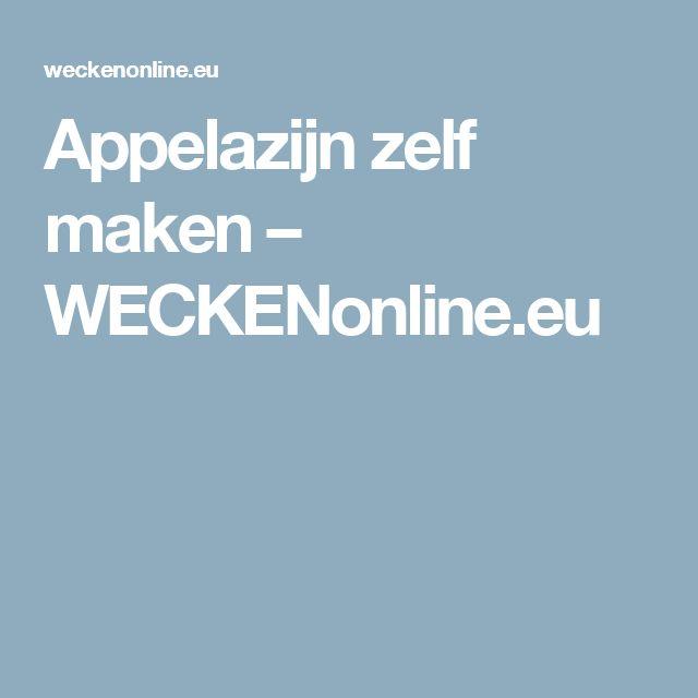 Appelazijn zelf maken – WECKENonline.eu