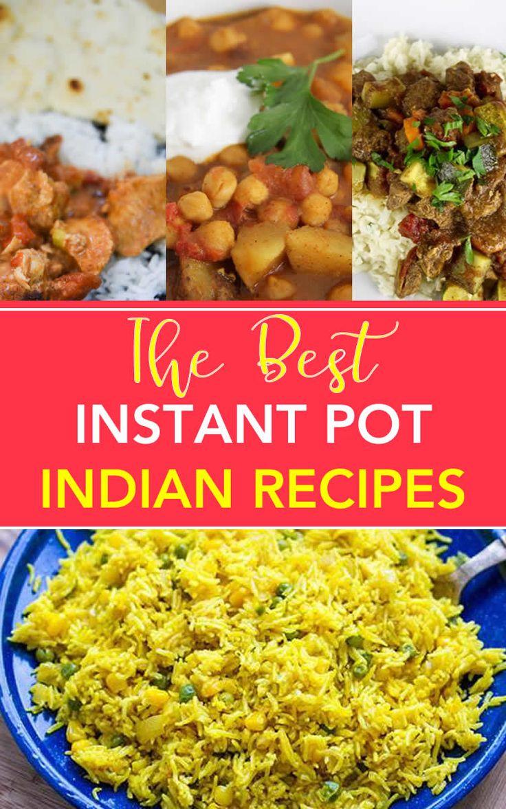 Best Indian Instant Pot Recipes | Indian food recipes