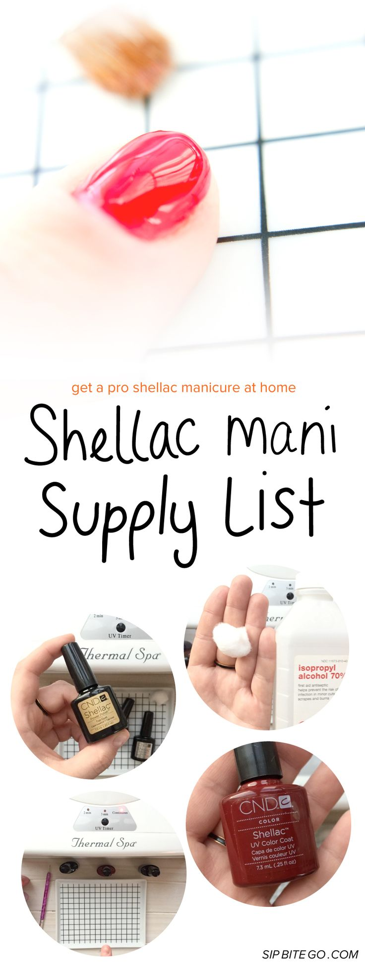 Do you love the look of beautiful nails? It's easy to get the professional shellac manicure look at home, here's the list of supplies. #diy #shellac #manicure #prettynails #diybeauty http://www.sipbitego.com/list-of-supplies-to-shellac-manicure-yourself/