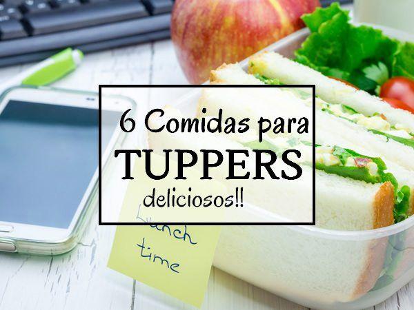 6 Comidas para llevar al trabajo en tupper