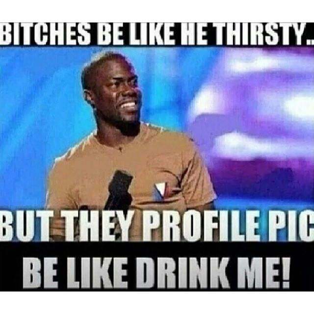 Thirsty #pictures #pics #drink #ratchet #hoes #facebook #instagram ...