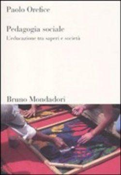 #Pedagogia sociale paolo orefice  ad Euro 16.15 in #Mondadori bruno #Media libri scienze sociali