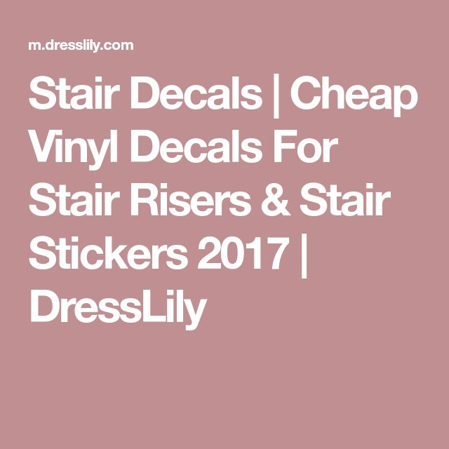 Stair Decals | Cheap Vinyl Decals For Stair Risers & Stair Stickers 2017 | DressLily