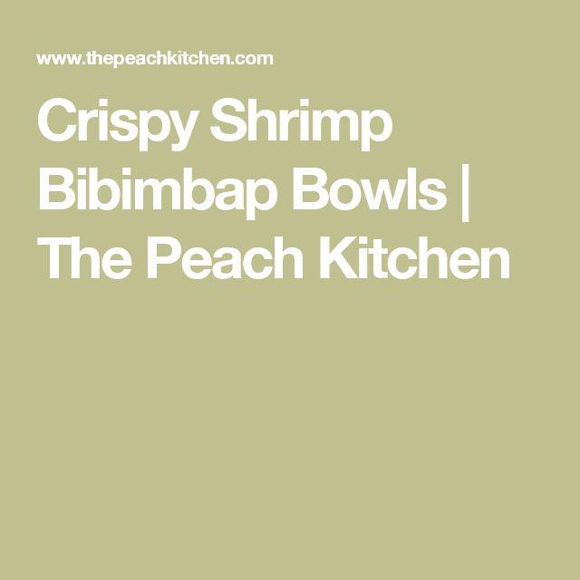 Crispy Shrimp Bibimbap Bowls   The Peach Kitchen