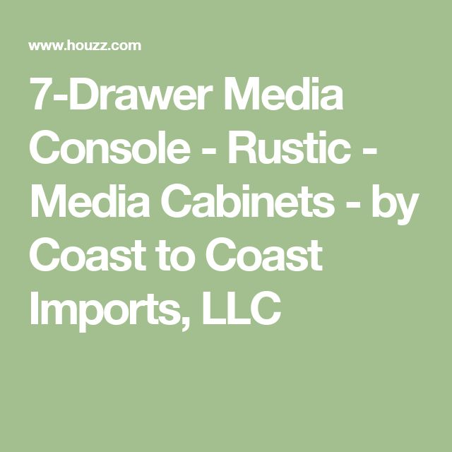 7-Drawer Media Console - Rustic - Media Cabinets - by Coast to Coast Imports, LLC