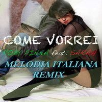 Come Vorrei ( Melodia Italiana Remix) by Roby Pinna on SoundCloud