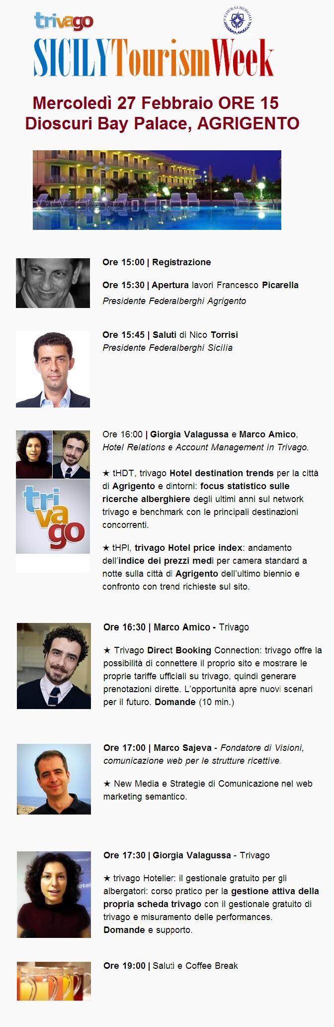 Dal 26 Febbraio al 1 Marzo 2013, Federalberghi Sicilia parteciperà alla Sicily Tourism Week, un tour formativo in cui Trivago, il portale europeo di ricerca e confronto prezzi di hotel gratuito, incontrerà gli albergatori siciliani: http://federalberghiagrigento.it/sicily-tourism-week-ad-agrigento-trivago-con-federalberghi-web-marketing-turistico-e-reputazione-online/