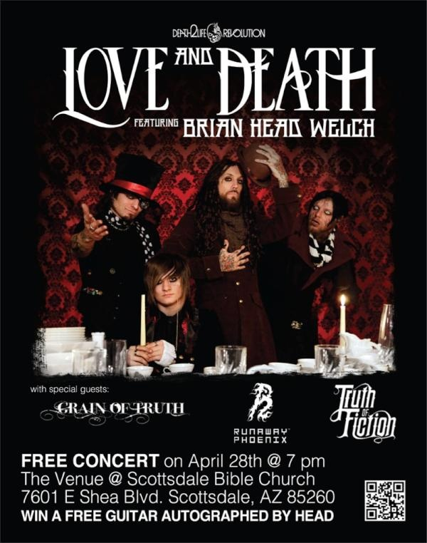 "Love & Death feat. Brian ""Head"" Welch. Free Concert in Scottsdale Arizona 4/28!"