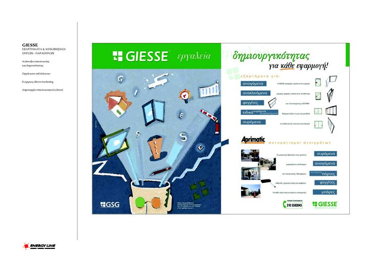 GIESSE - ACCESSORIES & HARDWARE FOR DOORS & WINDOWS  - Design & development of communication and publicity - Brand gesign & development - Events organizing - Design & development of Direct marketing activities - Creation of communication material