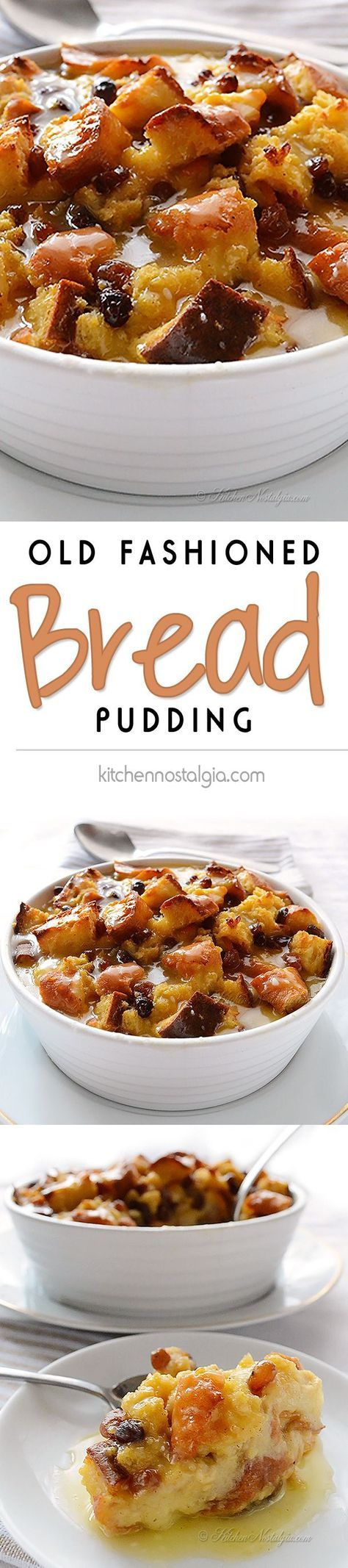 Old Fashioned Bread Pudding - taste of the good old days - recipe from kitchennostalgia.com