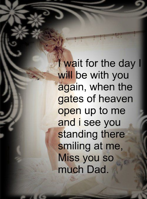 I Miss You Dad Quotes From Daughter Quotesgram