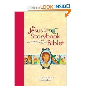 The Jesus Storybook Bible, Read-Aloud Edition: Every Story Whispers His Name: Sally Lloyd-Jones, Jago: 9780310726050: Amazon.com: Books