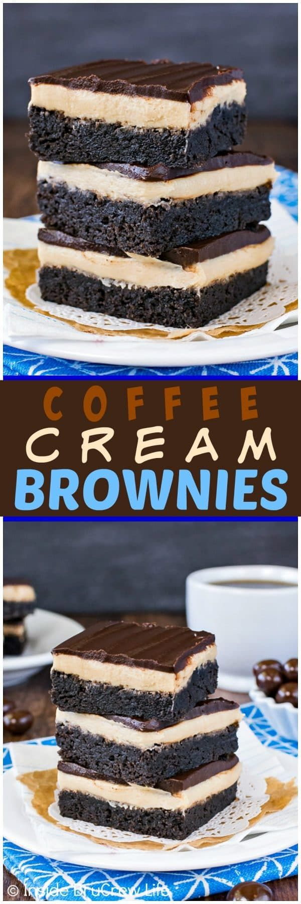 Coffee Cream Brownies - layers of homemade brownies, coffee frosting, and dark chocolate make these the best brownies! Great after school snack or dessert for the coffee lovers in your life!