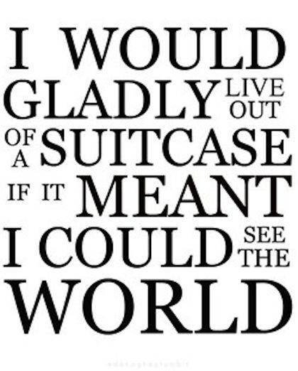 (Images) 38 Picture Quotes That Will Make You Want To Travel The World | Famous Quotes | Love Quotes | Inspirational Quotes | QuotesNSmiles.com