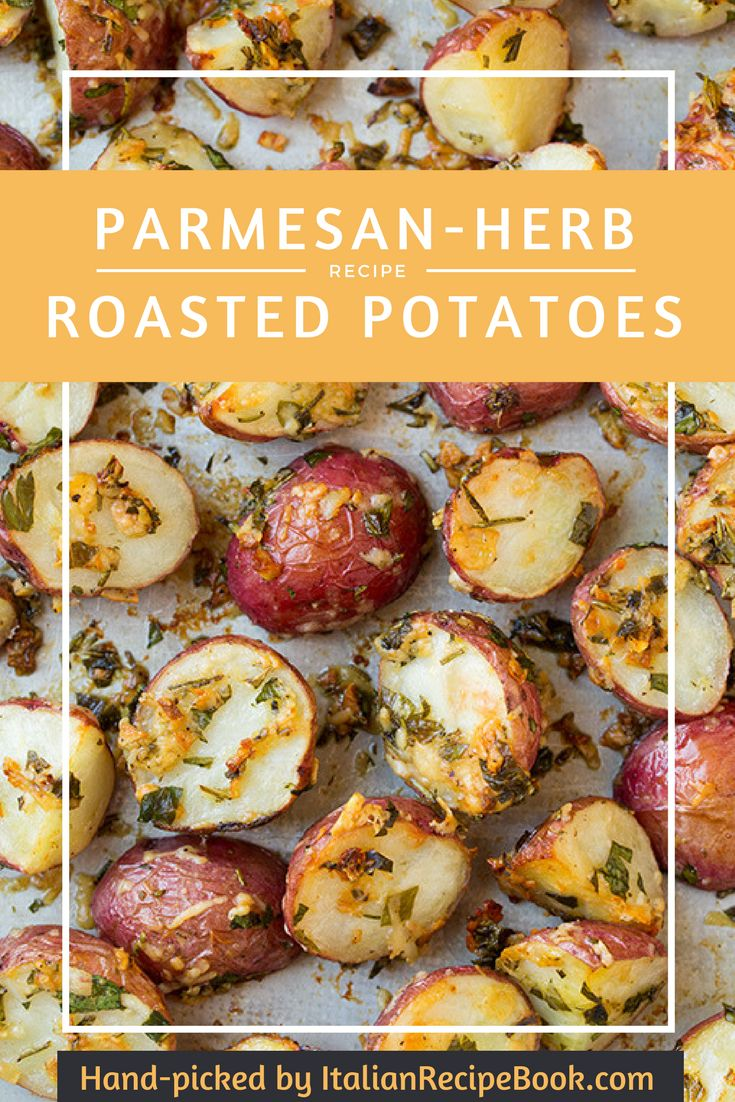 Parmesan-Herb Super-Easy Roasted Potatoes