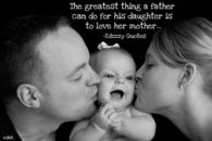 The greatest thing a father can do
