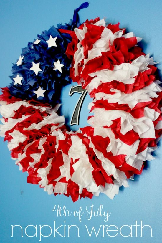 4th Of July Napkin Wreath Delicate Construction Patriotic Projects Pinterest Patriots