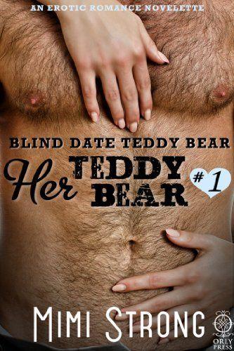 Blind Date Teddy Bear Her Teddy Bear 1 Erotic Romance