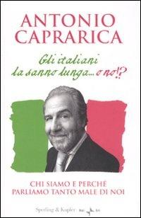 Gli italiani la sanno lunga...o no? - Antonio Caprarica
