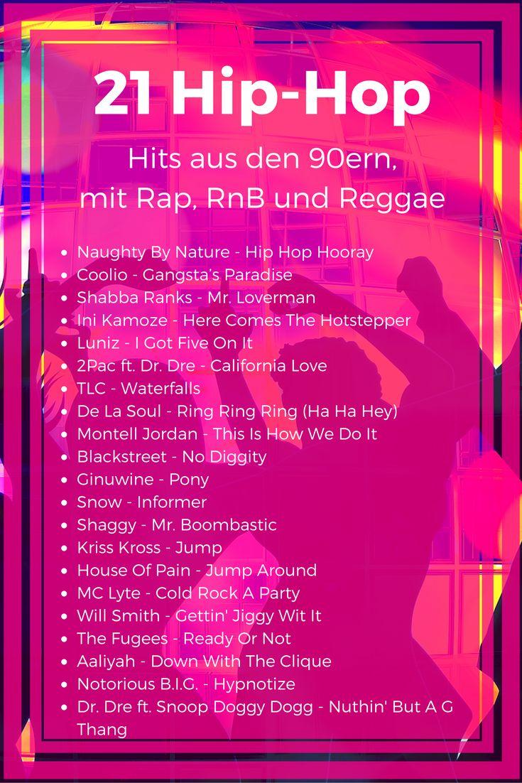 21 Hip-Hop Hits der #90er - Die besten #HipHop, #Rap und #RnB Songs aus den #Neunzigern #DJPlayliste #Reggae #Songliste