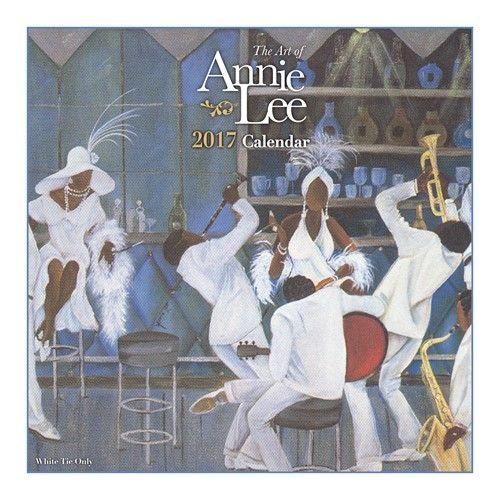 The Art of Annie Lee 2017 African American Calendar