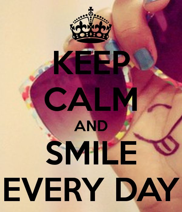keep-calm-and-smile-every-day-25.png (600×700)
