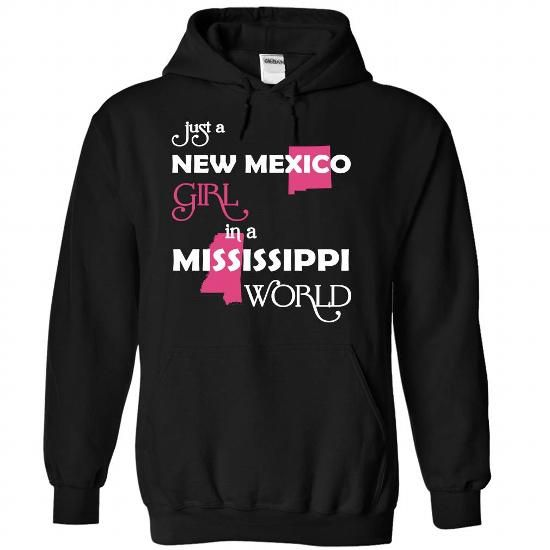 Just A New Mexico Girl In A Mississippi World T Shirts, Hoodies, Sweatshirts. CHECK PRICE ==► https://www.sunfrog.com/Valentines/-28NewMexico001-29-Just-A-New-Mexico-Girl-In-A-Mississippi-World-Black-Hoodie.html?41382