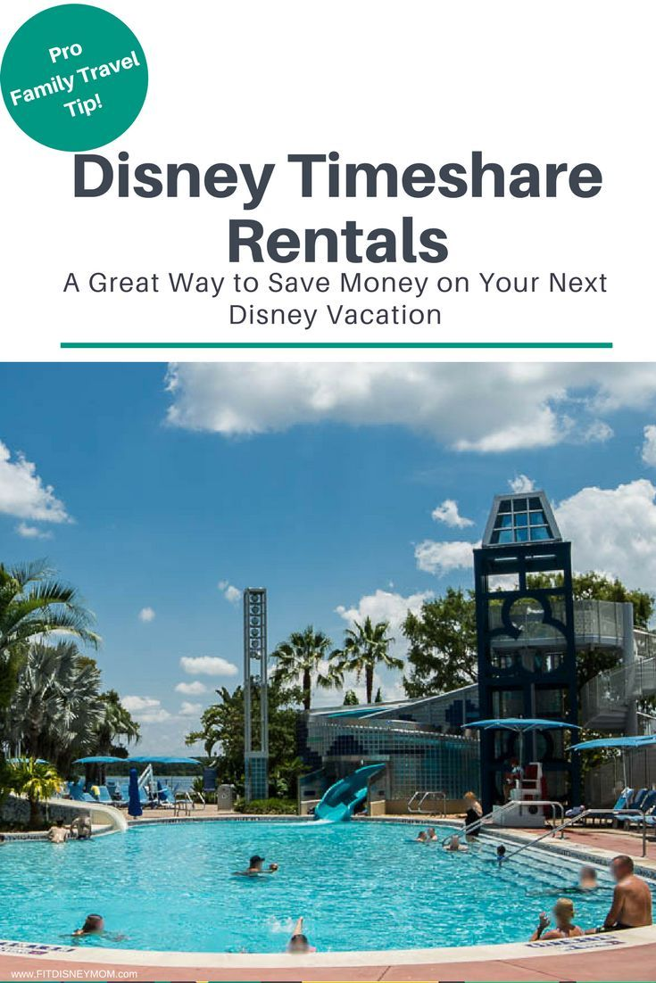 Disney Vacation Tips: Everything you need to know about Disney Timeshare Rentals and how to save money. #DVC