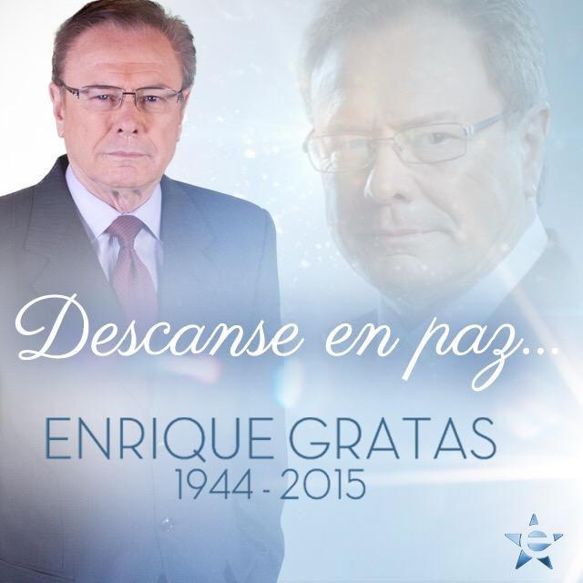 Enrique Gratas RIP