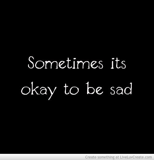 SOMETIMES IT IS OK TO BE SAD, IT IS OK TO CRY AND FEEL ALONE-WHAT IS NOT OKAY IS PROMOTING DEPRESSION AND PAIN LIKE ITS SPECIAL   •DEPRESSION IS NOT SPECIAL •ANXIETY IS NOT CUTE •SELF HARM SCARS ARE NOT BEAUTIFUL •SUICIDE IS NOT POETIC •EATING DISORDERS ARE NOT GLAMOROUS •MENTAL ILLNESSES ARE NOT ROMANTIC SO STOP TREATING THEM THAT WAY