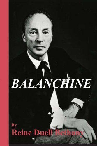 Balanchine: Russian-American Ballet Master Emeritus (Volume 1)