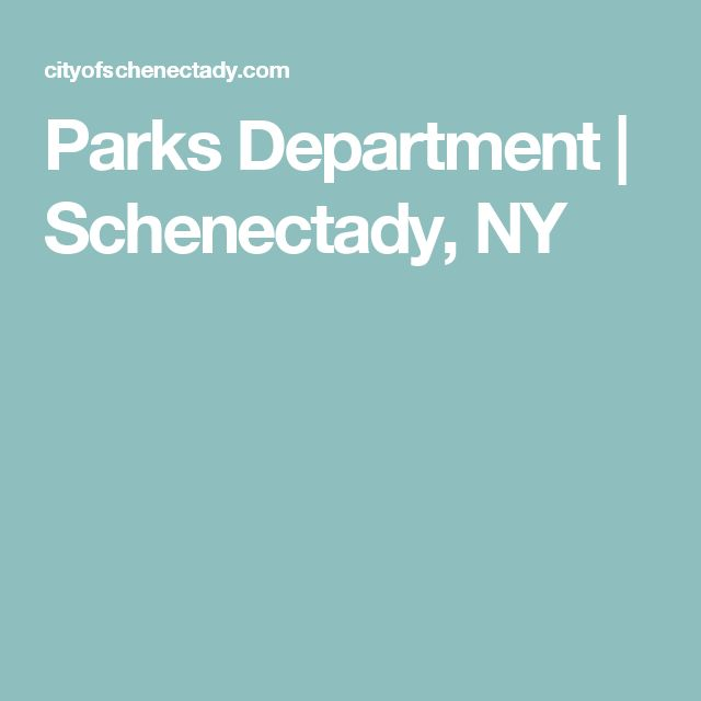 Parks Department | Schenectady, NY