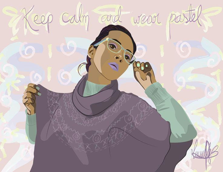 Keep calm.....and wear pastel :3