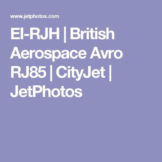 EI-RJH | British Aerospace Avro RJ85 | CityJet | JetPhotos