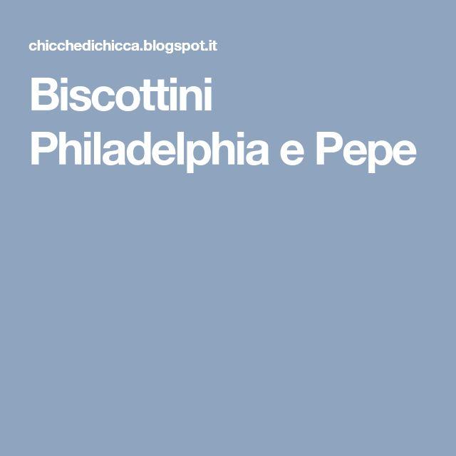 Biscottini Philadelphia e Pepe