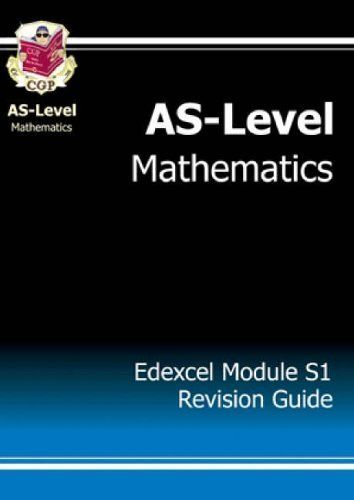 Download free AS-Level Maths Edexcel Module Statistics 1 Revision Guide: Module S1 - Edexcel by CGP Books (2004-07-27) pdf