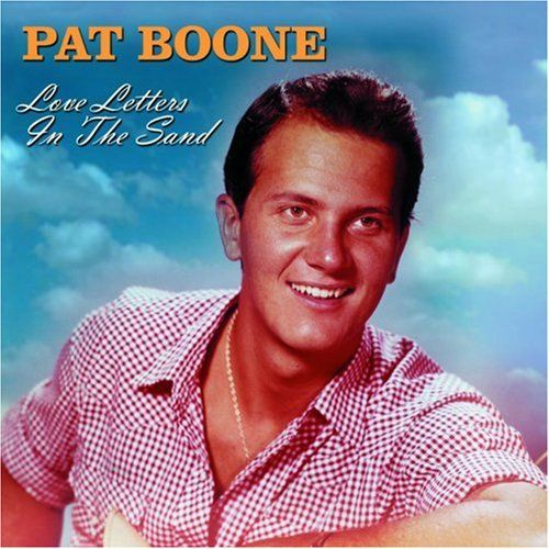 Pat Boone... Love letters in the sand...  http://www.youtube.com/watch?v=UHQ4MEpGiRo