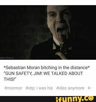 """""""We talked about this!"""" I can see him freaking out as he sees Jim do that.  tumblr, moriarty, sebastianmoran, sherlock"""