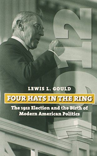 Four Hats in the Ring: The 1912 Election and the Birth of Modern American Politics (American Presidential Elections):   Imagine a presidential election with four well-qualified and distinguished candidates and a serious debate over the future of the nation! Sound impossible in this era of attack ads and strident partisanship? It happened nearly a century ago in 1912, when incumbent Republican William Howard Taft, former president Theodore Roosevelt running as the Progressive Party cand...