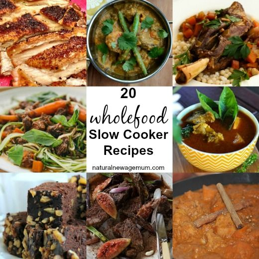 20 Wholefood Slow Cooker Recipes - Natural New Age Mum