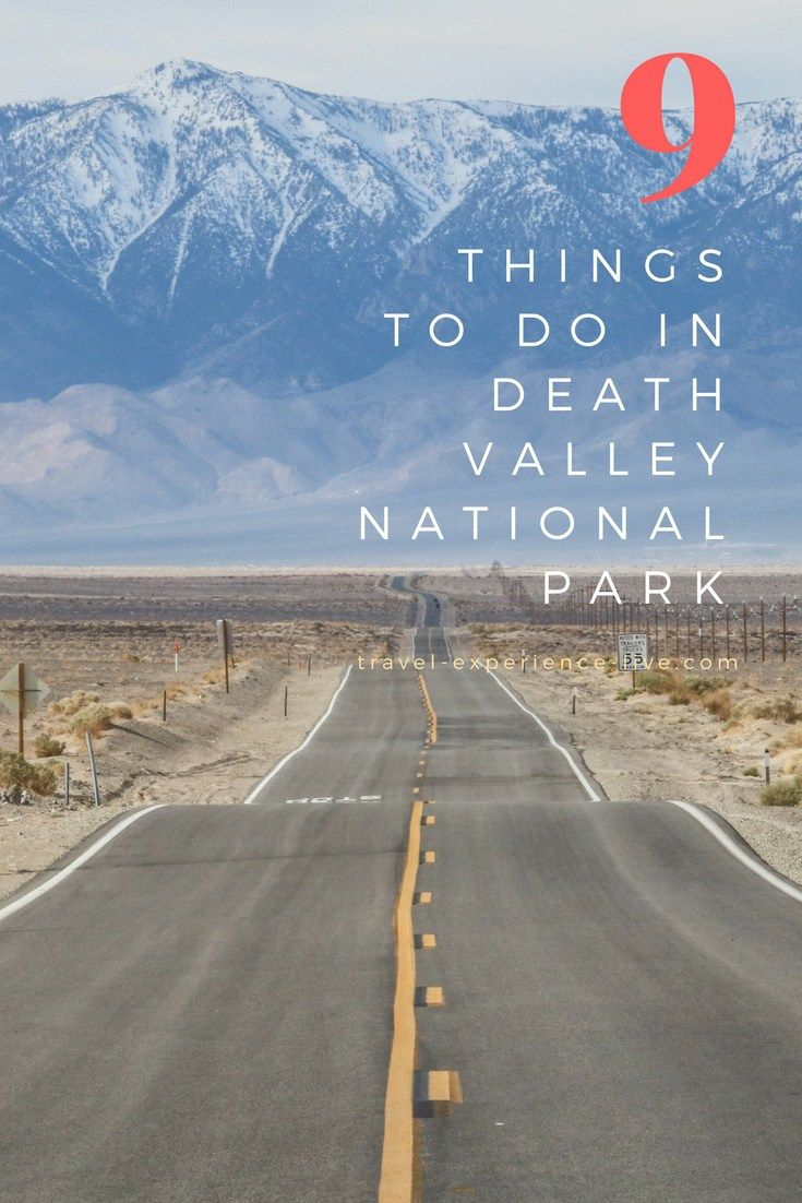 Things to Do in Death Valley National Park, California.  A blog post listing nine major attractions in Death Valley, probably the most extreme environment in North America.